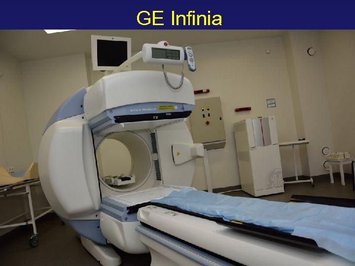 GE Infinia