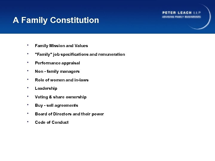 A Family Constitution • Family Mission and Values •