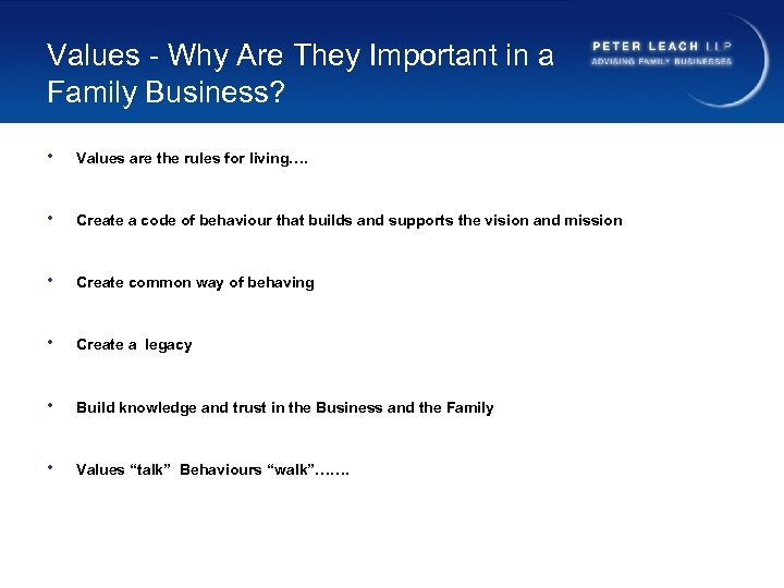 Values - Why Are They Important in a Family Business? • Values are the