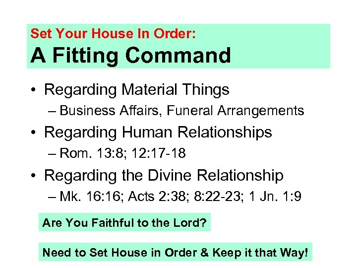 Set Your House In Order: A Fitting Command • Regarding Material Things – Business