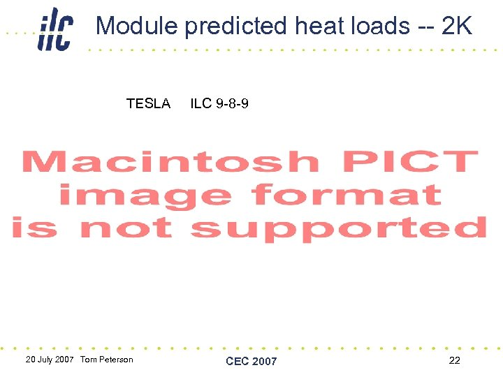 Module predicted heat loads -- 2 K TESLA 20 July 2007 Tom Peterson ILC