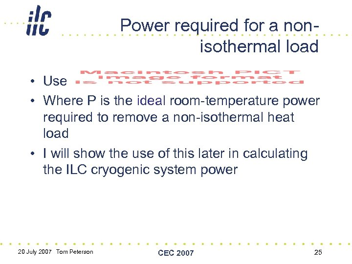 Power required for a nonisothermal load • Use • Where P is the ideal