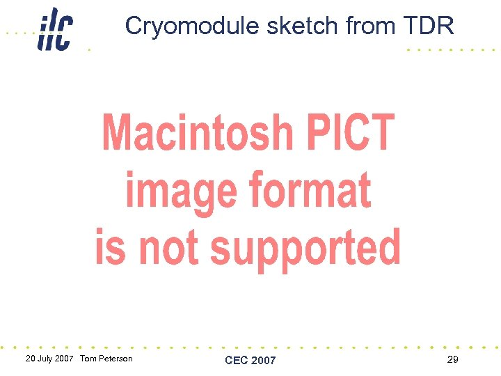 Cryomodule sketch from TDR 20 July 2007 Tom Peterson CEC 2007 29