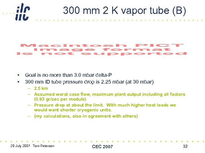 300 mm 2 K vapor tube (B) • • Goal is no more than