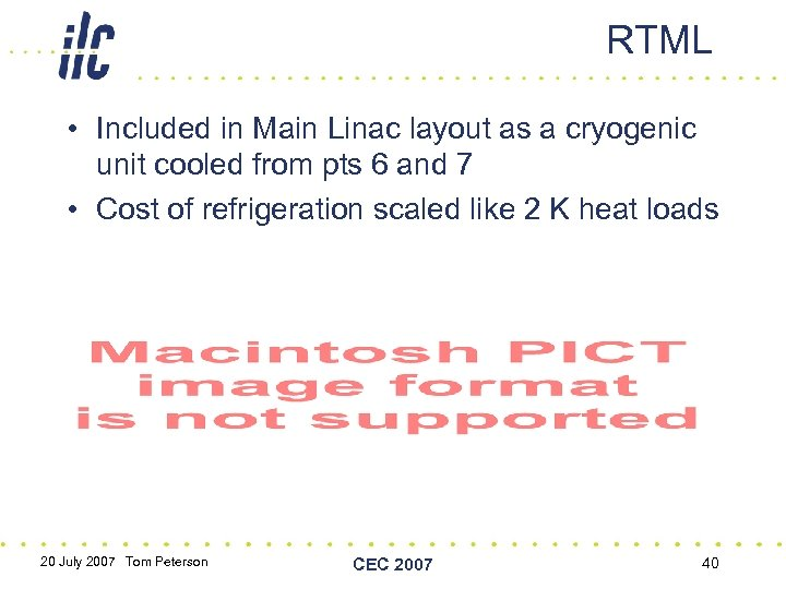 RTML • Included in Main Linac layout as a cryogenic unit cooled from pts