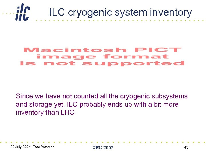 ILC cryogenic system inventory Since we have not counted all the cryogenic subsystems and