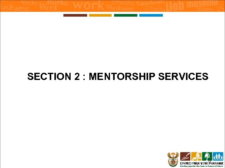 SECTION 2 : MENTORSHIP SERVICES 11