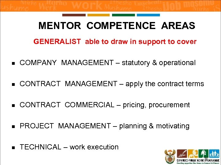 MENTOR COMPETENCE AREAS GENERALIST able to draw in support to cover n COMPANY MANAGEMENT
