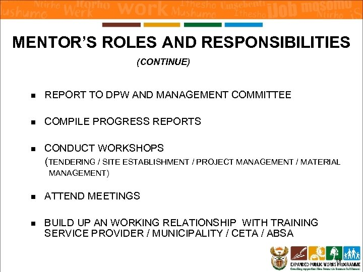 MENTOR'S ROLES AND RESPONSIBILITIES (CONTINUE) n REPORT TO DPW AND MANAGEMENT COMMITTEE n COMPILE