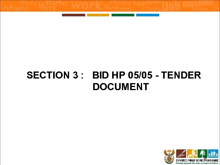 SECTION 3 : BID HP 05/05 - TENDER DOCUMENT 24