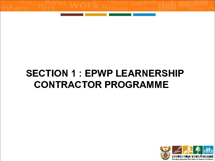 SECTION 1 : EPWP LEARNERSHIP CONTRACTOR PROGRAMME 3