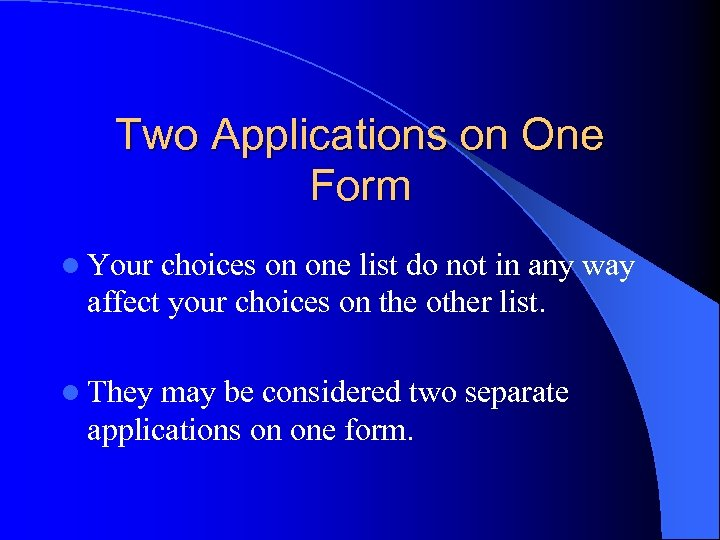 Two Applications on One Form l Your choices on one list do not in