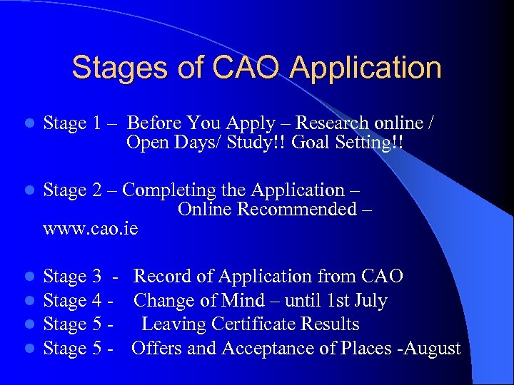 Stages of CAO Application l Stage 1 – Before You Apply – Research online
