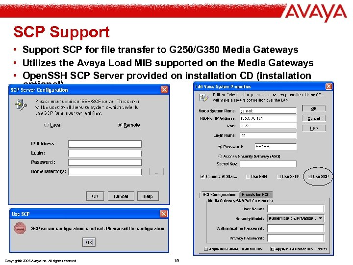 SCP Support • Support SCP for file transfer to G 250/G 350 Media Gateways