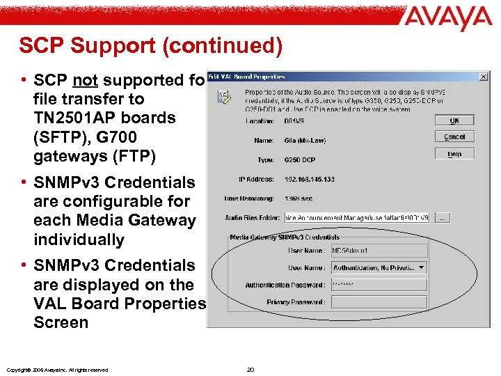 SCP Support (continued) • SCP not supported for file transfer to TN 2501 AP