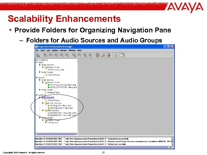 Scalability Enhancements • Provide Folders for Organizing Navigation Pane – Folders for Audio Sources