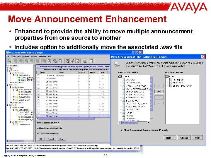 Move Announcement Enhancement • Enhanced to provide the ability to move multiple announcement properties