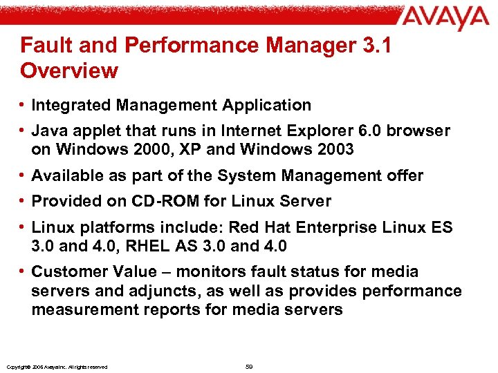 Fault and Performance Manager 3. 1 Overview • Integrated Management Application • Java applet