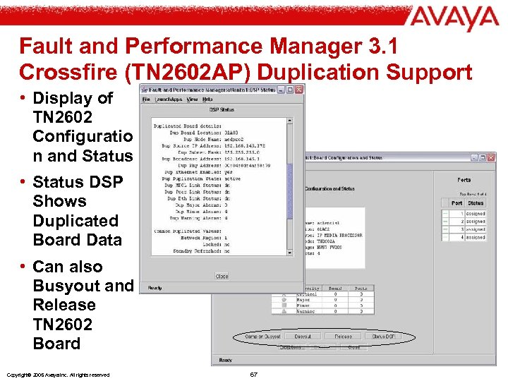 Fault and Performance Manager 3. 1 Crossfire (TN 2602 AP) Duplication Support • Display