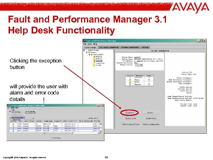 Fault and Performance Manager 3. 1 Help Desk Functionality Clicking the exception button will