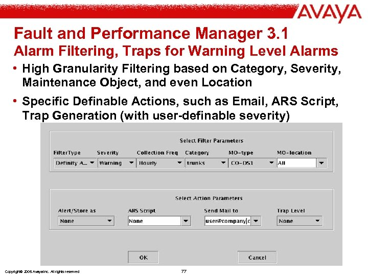 Fault and Performance Manager 3. 1 Alarm Filtering, Traps for Warning Level Alarms •