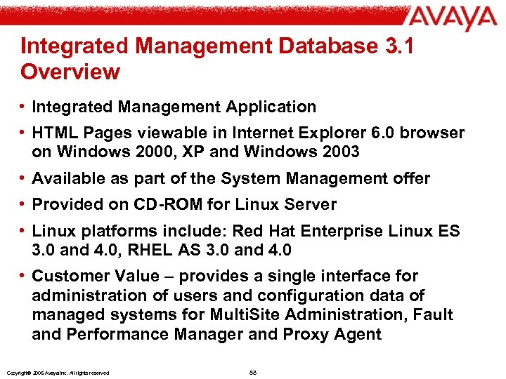 Integrated Management Database 3. 1 Overview • Integrated Management Application • HTML Pages viewable