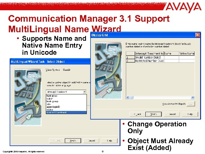 Communication Manager 3. 1 Support Multi. Lingual Name Wizard • Supports Name and Native