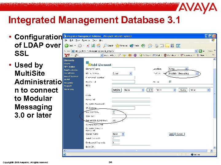 Integrated Management Database 3. 1 • Configuration of LDAP over SSL • Used by