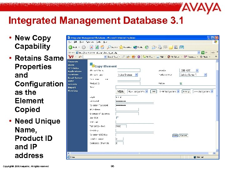 Integrated Management Database 3. 1 • New Copy Capability • Retains Same Properties and
