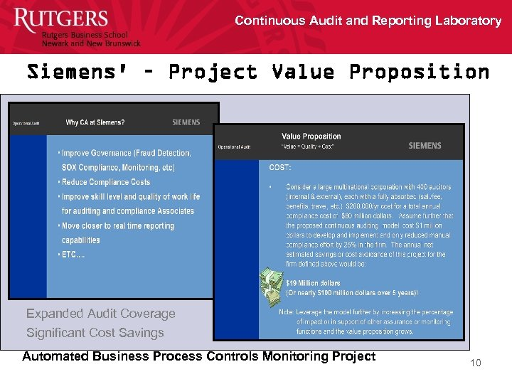 Continuous Audit and Reporting Laboratory Siemens' – Project Value Proposition Expanded Audit Coverage Significant