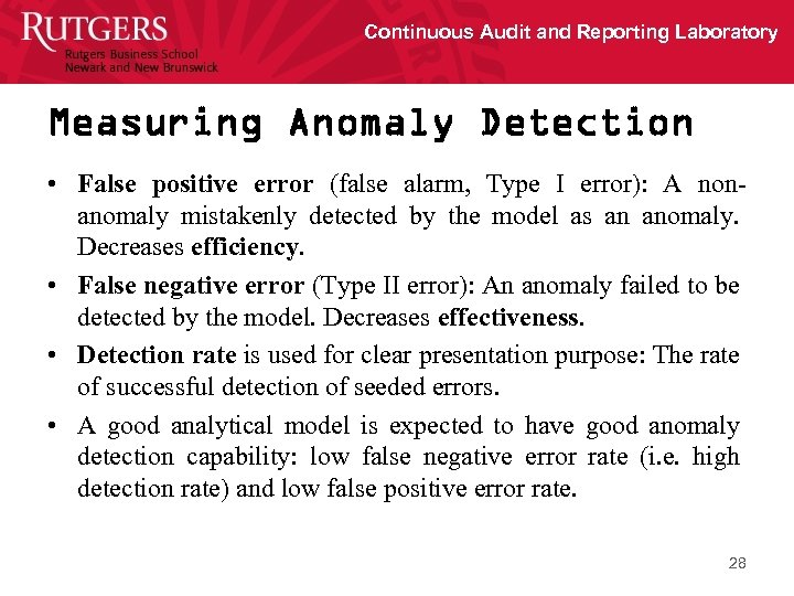 Continuous Audit and Reporting Laboratory Measuring Anomaly Detection • False positive error (false alarm,