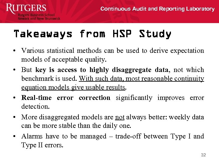 Continuous Audit and Reporting Laboratory Takeaways from HSP Study • Various statistical methods can