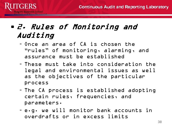 Continuous Audit and Reporting Laboratory • 2. Rules of Monitoring and Auditing – Once