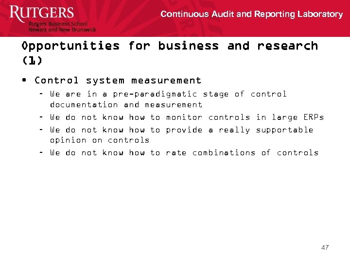 Continuous Audit and Reporting Laboratory Opportunities for business and research (1) • Control system