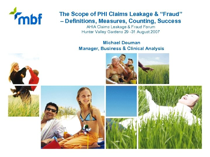 """The Scope of PHI Claims Leakage & """"Fraud"""" – Definitions, Measures, Counting, Success AHIA"""