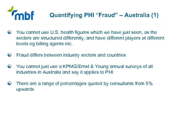 "Quantifying PHI ""Fraud"" – Australia (1) [ You cannot use U. S. health figures"