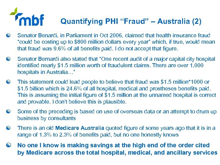 "Quantifying PHI ""Fraud"" – Australia (2) [ Senator Benardi, in Parliament in Oct 2006,"