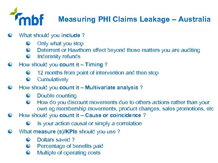 Measuring PHI Claims Leakage – Australia [ [ [ What should you include ?