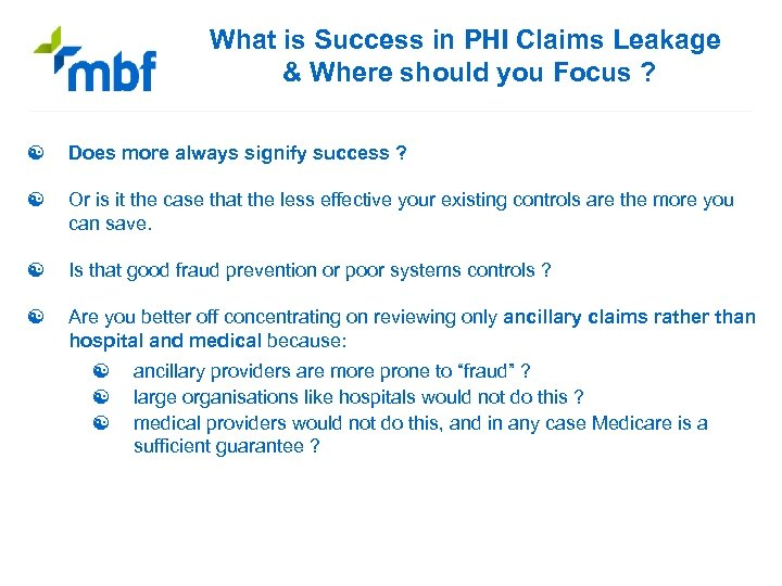 What is Success in PHI Claims Leakage & Where should you Focus ? [