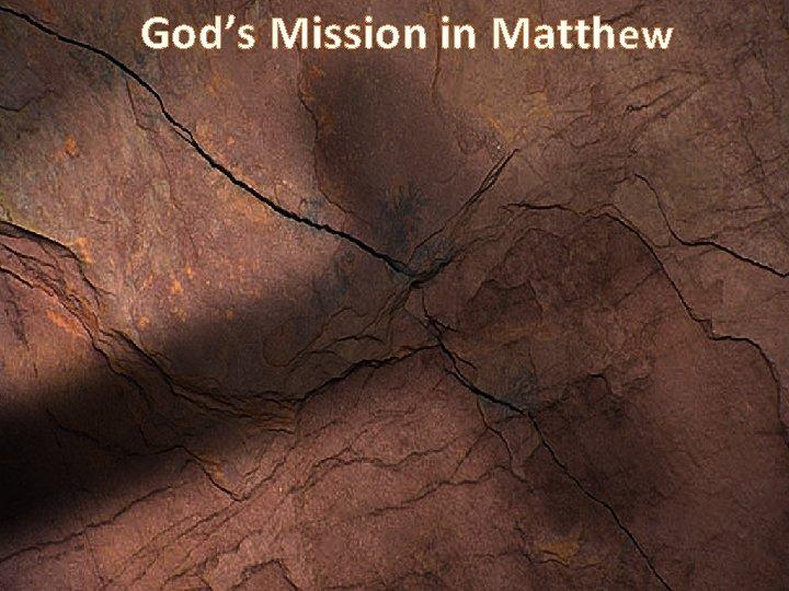 God's Mission in Matthew