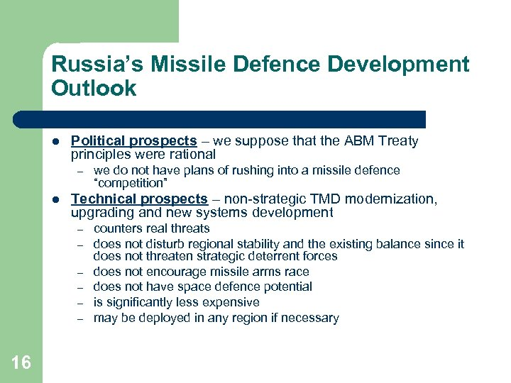Russia's Missile Defence Development Outlook l Political prospects – we suppose that the ABM
