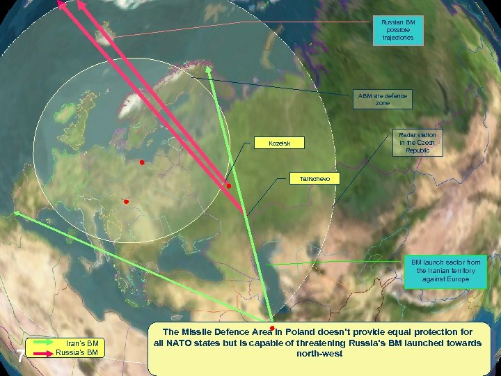 Russian BM possible trajectories ABM site defence zone Radar station in the Czech Republic