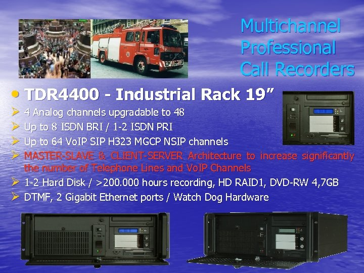 "Multichannel Professional Call Recorders • TDR 4400 - Industrial Rack 19"" Ø 4 Analog"