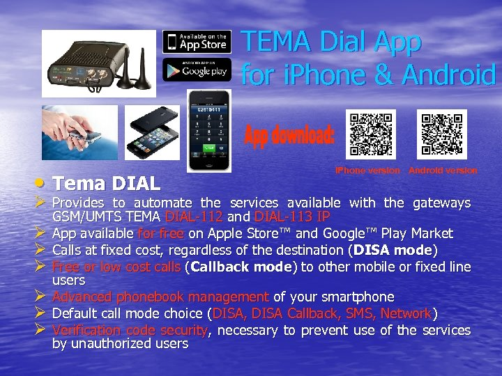 TEMA Dial App for i. Phone & Android • Tema DIAL i. Phone version
