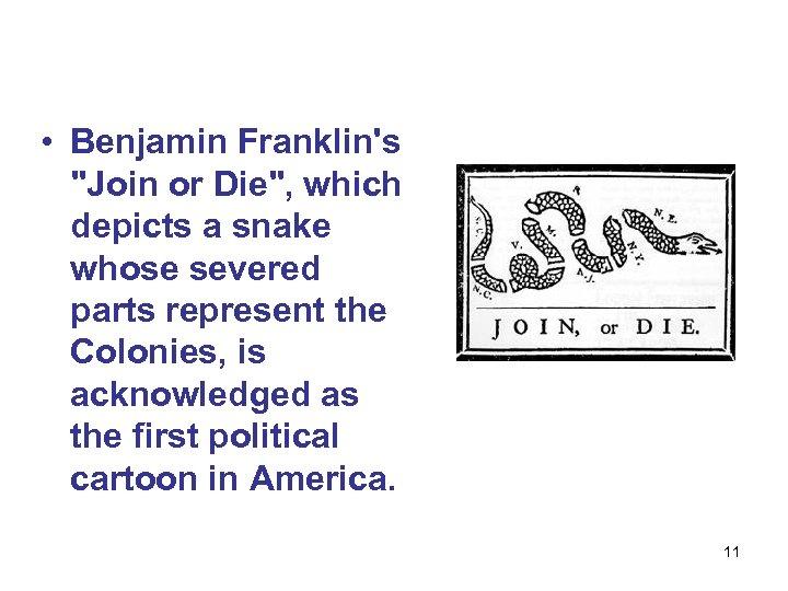• Benjamin Franklin's