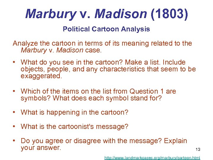 Marbury v. Madison (1803) Political Cartoon Analysis Analyze the cartoon in terms of its