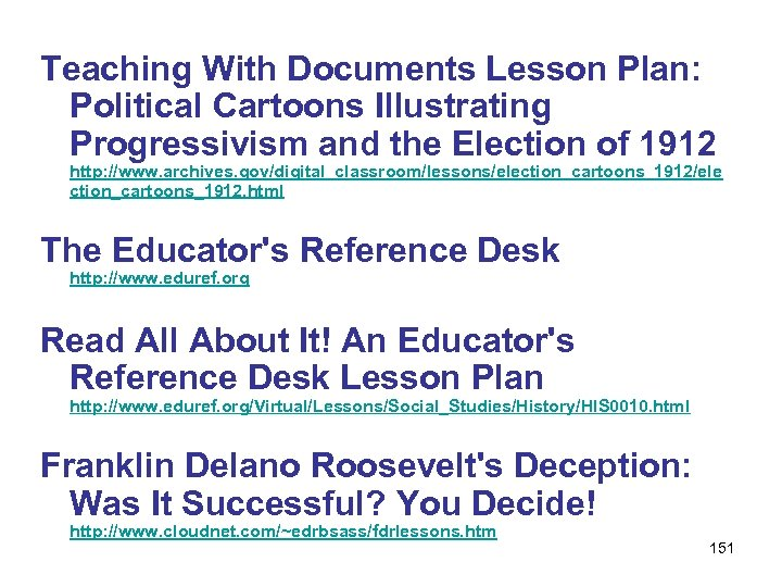 Teaching With Documents Lesson Plan: Political Cartoons Illustrating Progressivism and the Election of 1912