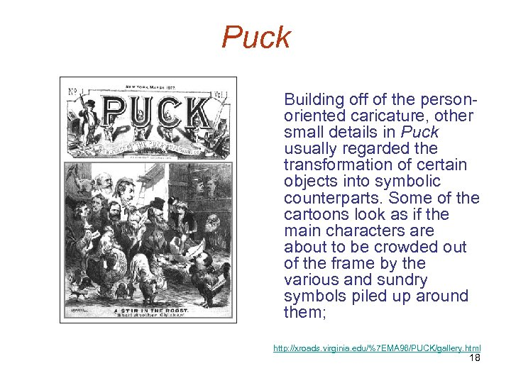 Puck Building off of the personoriented caricature, other small details in Puck usually regarded