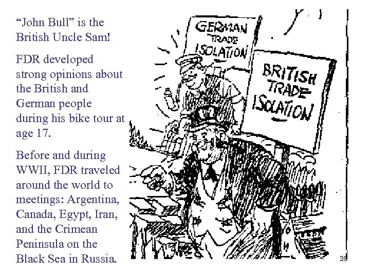 """""""John Bull"""" is the British Uncle Sam! FDR developed strong opinions about the British"""