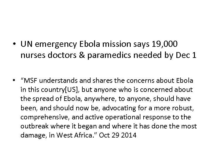 • UN emergency Ebola mission says 19, 000 nurses doctors & paramedics needed